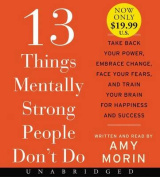 13 Things Mentally Strong People Don't Do [Audio]