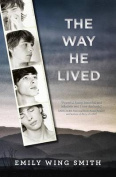 The Way He Lived