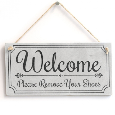 39 welcome please remove your shoes 39 cute welcome sign for Cute homeware accessories