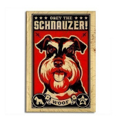 A retro fridge magnet with a picture of a Schnauzer Dog with the wording Obey the Schnauzer from our unique retro gift range. An original Birthday or Christmas stocking filler gift idea for a dog lover !