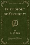 Irish Sport of Yesterday