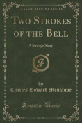 Two Strokes of the Bell