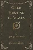 Gold Hunting in Alaska