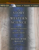 The Story of Western Science [Audio]