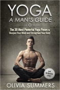 Yoga: A Man's Guide