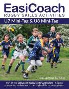 EasiCoach Rugby Skills Activities: U7 Mini-Tag & U8 Mini-Tag