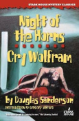 Night of the Horns / Cry Wolfram