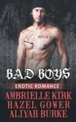 Bad Boys: Erotic Romance