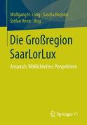 Die Grossregion Saarlorlux [GER]
