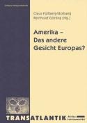 Amerika - Das Andere Gesicht Europas  [GER]