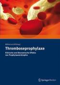 Thromboseprophylaxe Klinische Und Okonomische Effekte Von Prophylaxestrumpfen [GER]
