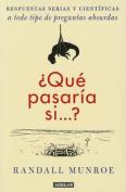 Que Pasaria Si...? [Spanish]