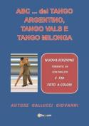 ABC... del Tango Argentino, Tango Vals E Tango Milonga [ITA]