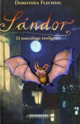 Sandor El Murcielago Inteligente [Spanish]