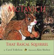 McTavish: That Rascal Squirrel