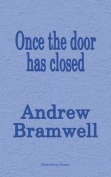 Once the door has closed