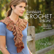 That Patchwork Place Tunisian Crochet Encore Book by Sheryl Thies