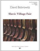 Bobrowitz, David - Slavic Village Fair. By Kjos Music