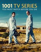 1001 Tv Series You Must Watch Before You Die