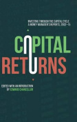 Capital Returns: Investing Through the Capital Cycle