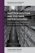 Nazi Persecution and Postwar Repercussions