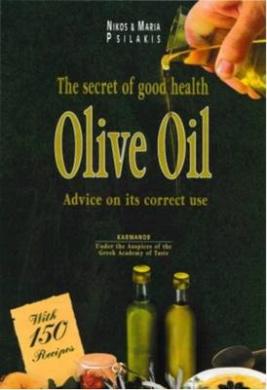 Olive Oil: Secrets of Good Health