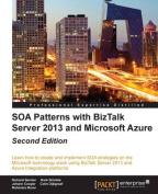 SOA Patterns with BizTalk Server 2013 and Microsoft Azure