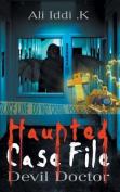 Haunted Case File