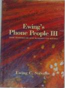 Ewing's Phone People III