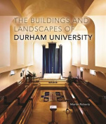 The Buildings and Landscapes of Durham University