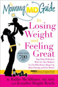 The Mommy MD Guide to Losing Weight and Feeling Great