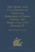 The Quest and Occupation of Tahiti by Emissaries of Spain During the Years 1772-1776