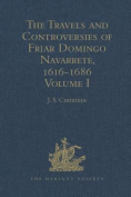 The Travels and Controversies of Friar Domingo Navarrete, 1616-1686