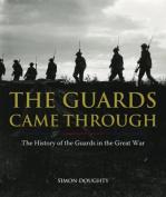 The Guards Came Through