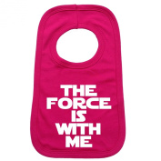 THE FORCE IS WITH ME PULLOVER BABY BIBS – Doubled Layered - (Hot Pink) - 100% Cotton Baby Newborn Toddler Perfect Gear Clothing Boy Girl Mum Dad Mummy Daddy Grow Gift Custom Present Birthday Christening play toy Cute – Machine Washable– by 123t