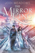The Mirror King (Orphan Queen)