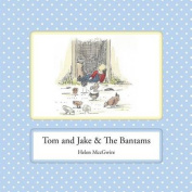 Tom and Jake & the Bantams