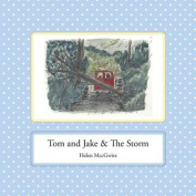 Tom and Jake & the Storm