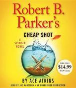 Robert B. Parker's Cheap Shot  [Audio]