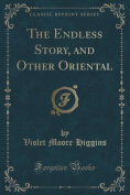 The Endless Story, and Other Oriental