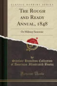 The Rough and Ready Annual, 1848
