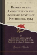 Report of the Committee on the Academic Status of Psychology, 1914