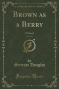 Brown as a Berry, Vol. 3 of 3
