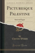 Picturesque Palestine, Vol. 3 of 4