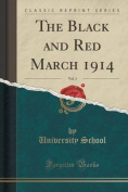 The Black and Red March 1914, Vol. 3