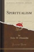 Spiritualism, Vol. 1
