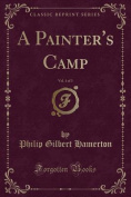 A Painter's Camp, Vol. 1 of 3
