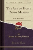 The Art of Home Candy Making