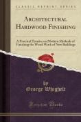 Architectural Hardwood Finishing