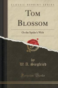 Tom Blossom